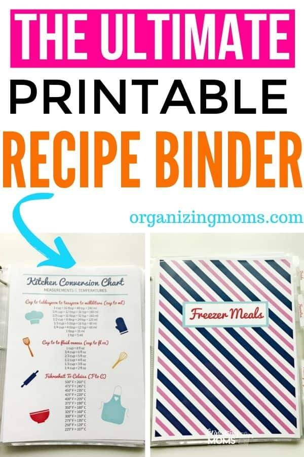 Text - Printable recipe binder organizingmoms.com . Close up images of Kitchen Conversion Chart, Freezer Meals.