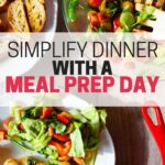 Simplify Dinner With A Meal Prep Day
