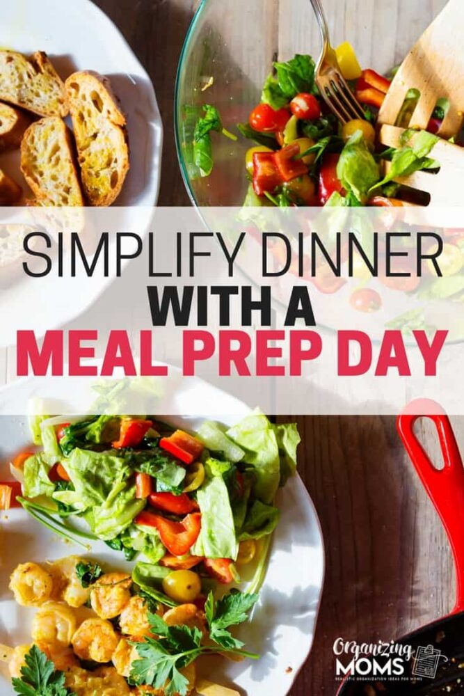 Simplify dinner with a meal prep day. Having a meal prep day will save you time and energy during the week. It might help you eat healthier too!
