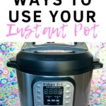 Instant Pot uses you'll want to try today. Get the most out of your pressure cooker with these simple ways to use your Instant Pot. Pressure cooker tips, tricks and ideas that will save you money and time in the kitchen. Countertop cooking ideas and one pot meals in the Instant Pot save tons of space and make delicious dinners.