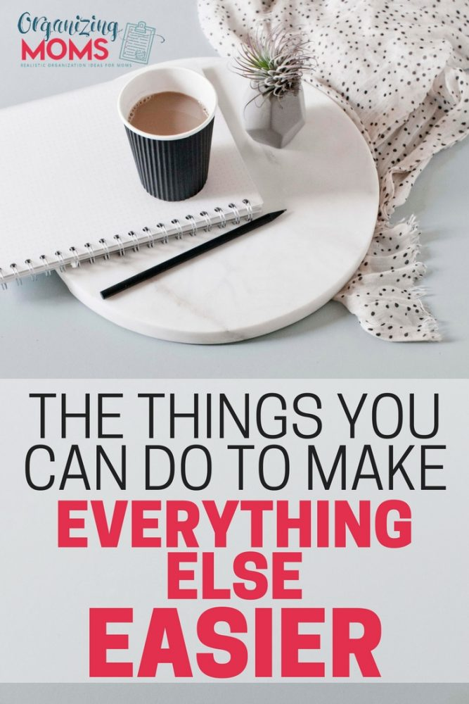 Are you overwhelmed by all you have to do? How to focus on the one or two things that will make everything else easier.