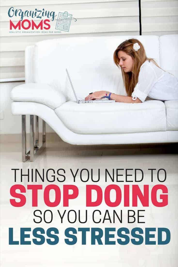 Things to Stop Doing to Feel Less Stress