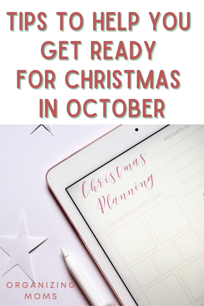 text Tips to Help You Get Ready for Christmas in October, image of tablet with Christmas planning page, stylus, cut out stars