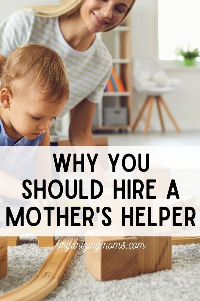 text - why you should hire a mothers helper. image - girl playing blocks with a baby on the floor