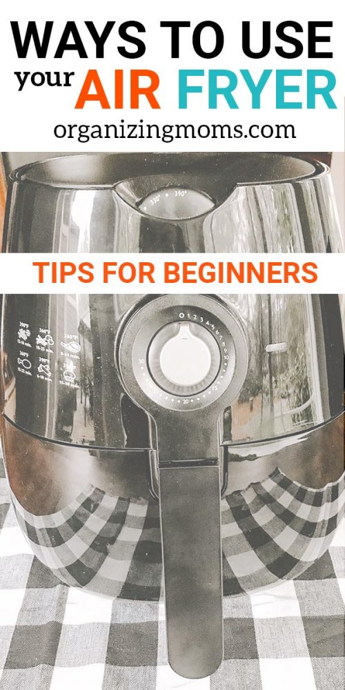 10+ ways to use your air fryer. How to start using your air fryer for delicious meals, sides, and more! Great tips for beginners who want to make the most of their new air fryers.