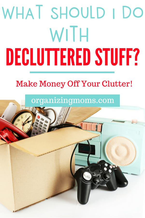 What to do with the stuff you declutter. What to donate, give away, and toss. Ideas for getting your decluttered items to good homes. #declutter #organize #donations