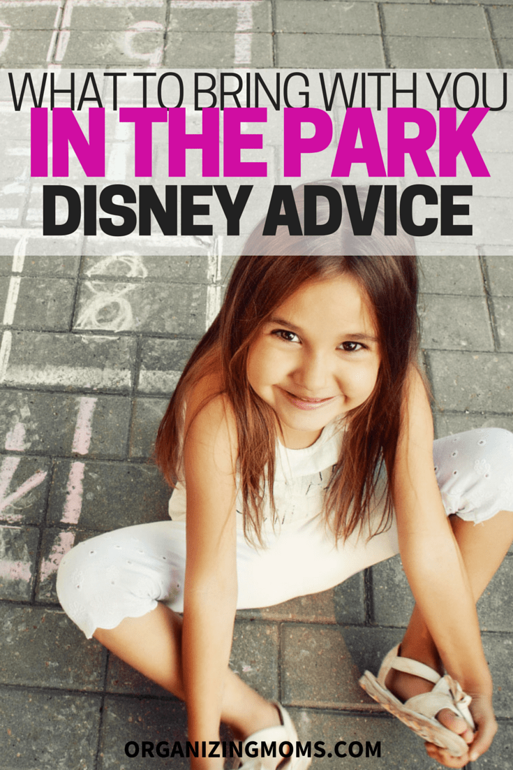 What to Bring With You In the Park – Disney Advice