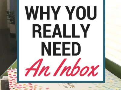 Why you really need an inbox. Increase your productivity and feel more organized. No more paper clutter!