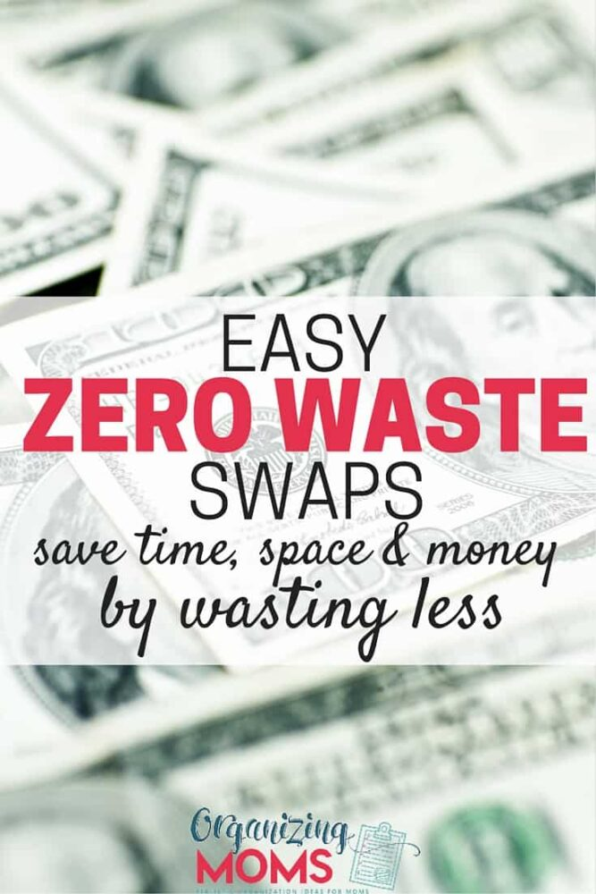 Easy zero waste swaps that can help your family save money. Save the planet, save money, and save space. One family could save over $1600/year by making these simple zero waste changes.