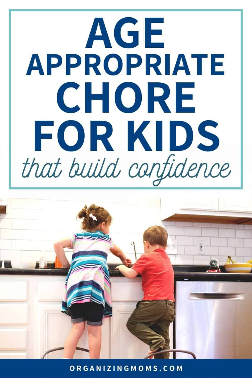 age appropriate chores for kids that build confidence