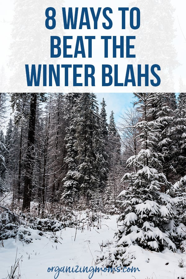 beat the winter blahs