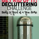 Is it time for you to let go of books that could be a blessing to others? Declutter books. Part of the Get Rid of It! Decluttering Challenge.