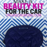 Make a Beauty Kit for the Car. Just in case.