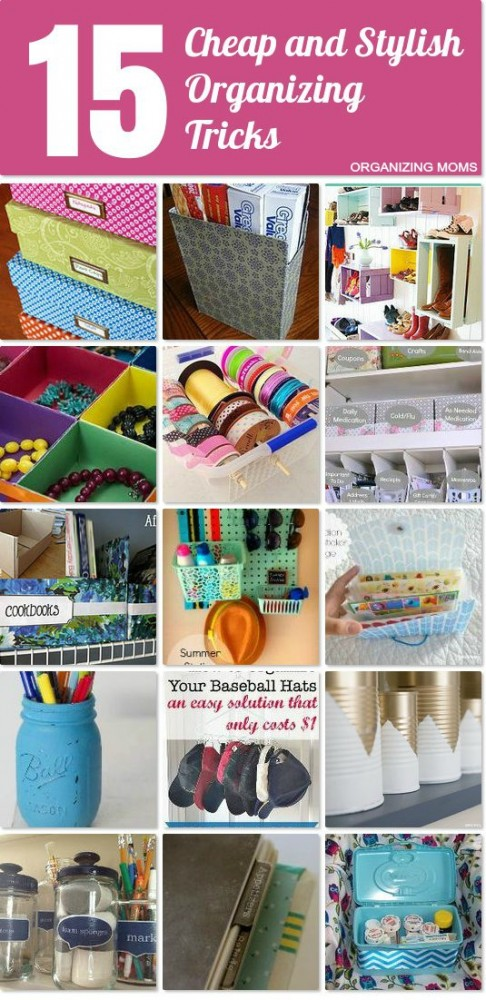 Cheap and stylish organizing tricks organizing moms Cheap and easy organizing ideas
