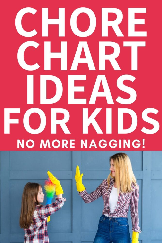 chore chart ideas for kids no more nagging