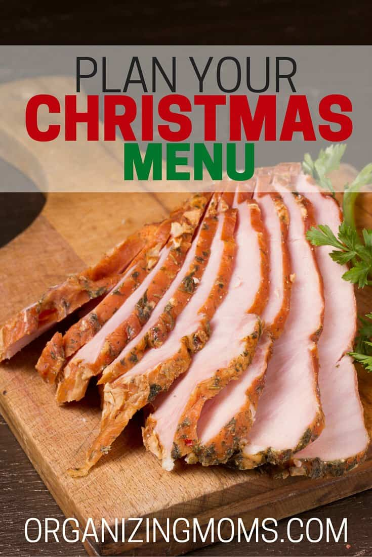 Get your Christmas menu ready for the holidays now so you can shop ahead, and look for ways to save time later. :-)