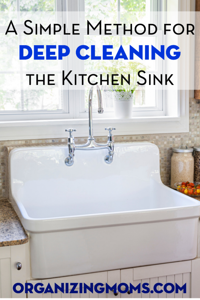 Deep Clean Your Kitchen Sink - Organizing Moms