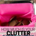 How much is your clutter costing you? Could you be missing out on opportunities because of your stuff?
