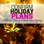 Confirm Holiday Plans With Others