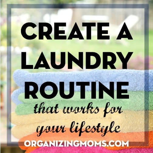 Create a laundry routine. Daily laundry or laundry day.
