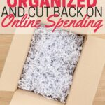 Spending too much online? Use these strategies to help you get organized and cut back online spending.