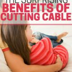 Surprising Benefits of Cutting Cable