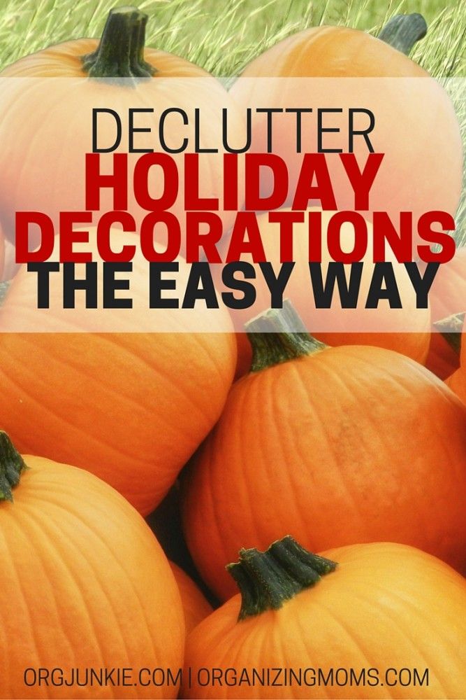 Declutter holiday decorations the easy way. Get ready for the holiday season with these easy-to-implement steps. Organize holiday decorations and enjoy the season!