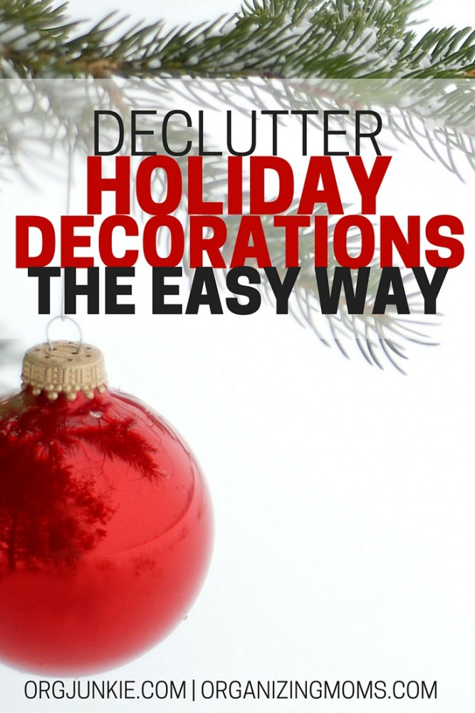 Declutter Christmas decorations the easy way. Get ready for the holiday season with these easy-to-implement steps. Organize Christmas decorations and enjoy the season!