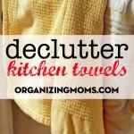 Declutter Kitchen Towels