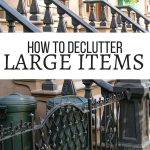 How to Declutter Large Items