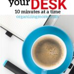 Make slow and steady progress by decluttering your desk 10 minutes at a time. See photos of decluttering progress in 10-minute increments.