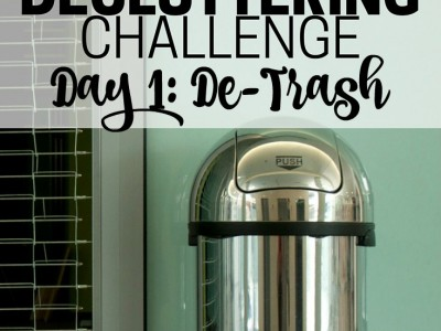 Start off the decluttering challenge right by getting rid of all kinds of random trash. See immediate results, and clear the way for a month of easy decluttering tasks!