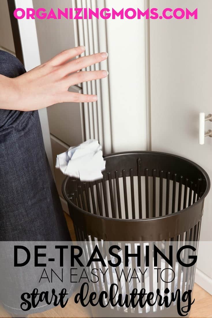 Where to start decluttering? Start with the trash. You can make a lot of progress quickly by de-trashing you house.