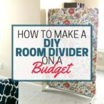 No sewing, no building, no craftiness. How to make a DIY room divider on a budget.