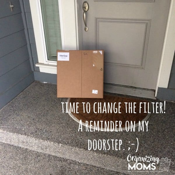 Time to change the air filter. Get a reminder on your doorstep.