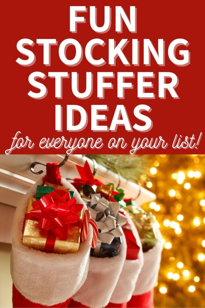 Text - fun stocking stuffer ideas for everyone on your list. Image of Christmas stockings filled with gifts in front of Christmas tree