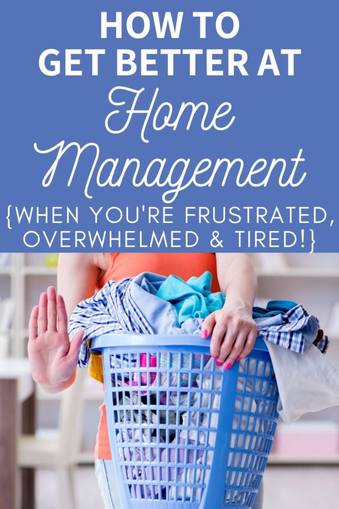 get better at home management