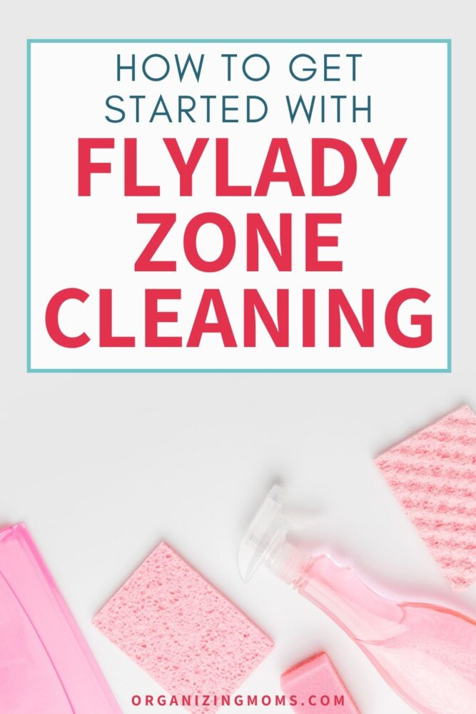 get started flylady zone cleaning