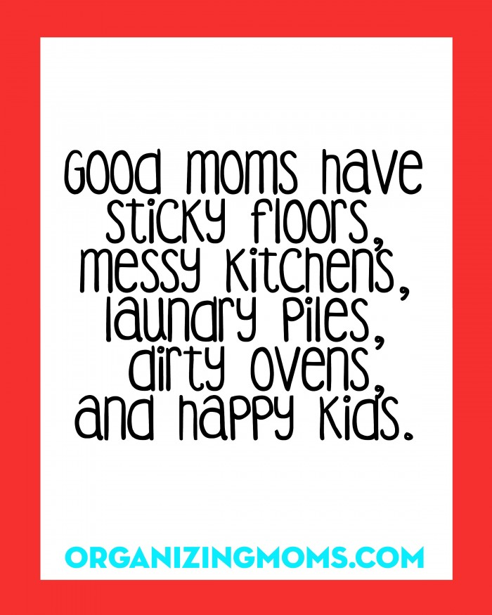 Messy Home Quote Free Printable Organizing Moms