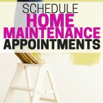 Schedule home maintenance appointments and take care of DIY home projects before the holidays.