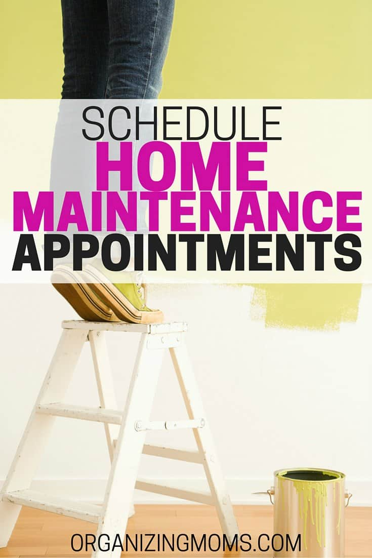 Schedule Home Maintenance Appointments