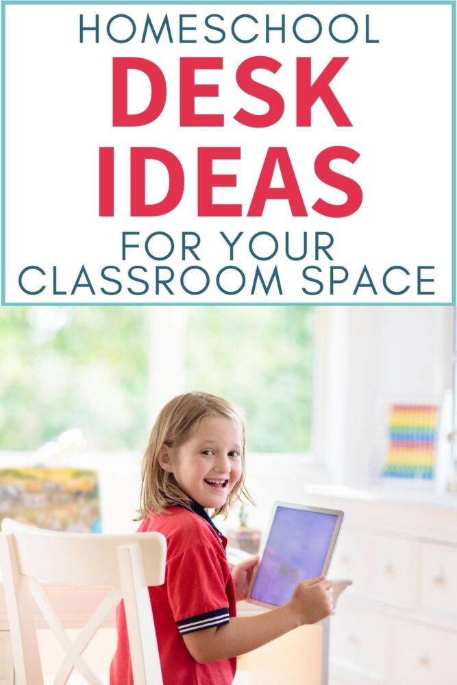 homeschool desk ideas for your classroom