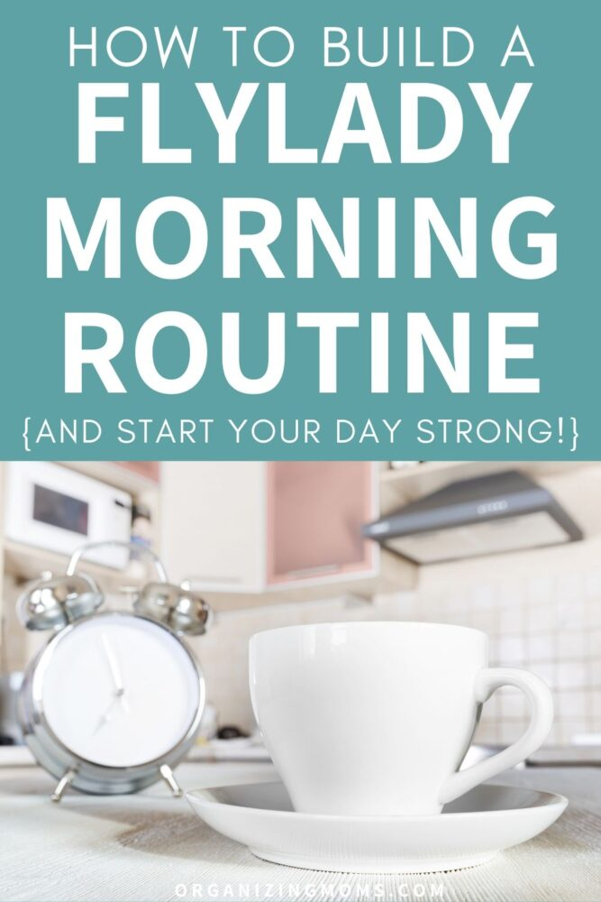 how to build a flylady morning routine and start your day strong