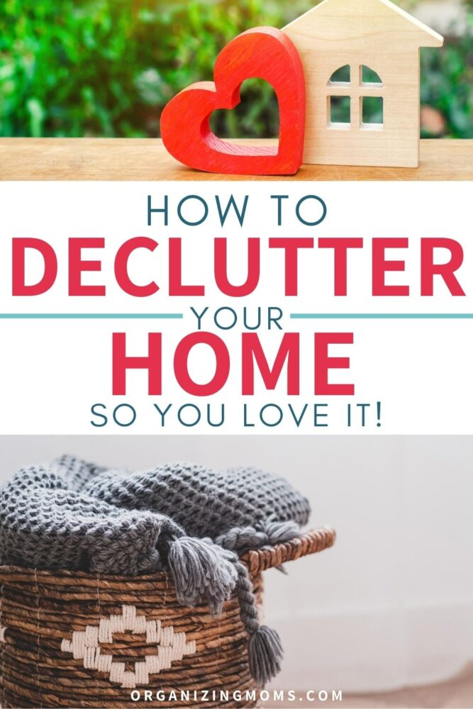 how to declutter your home so you love it