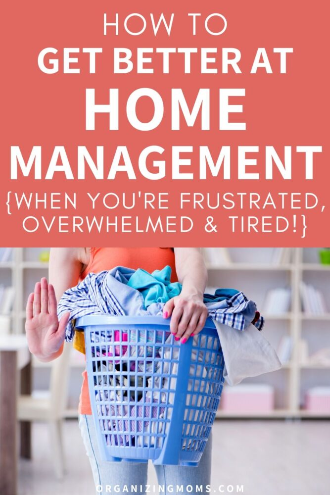 how to get better at home management