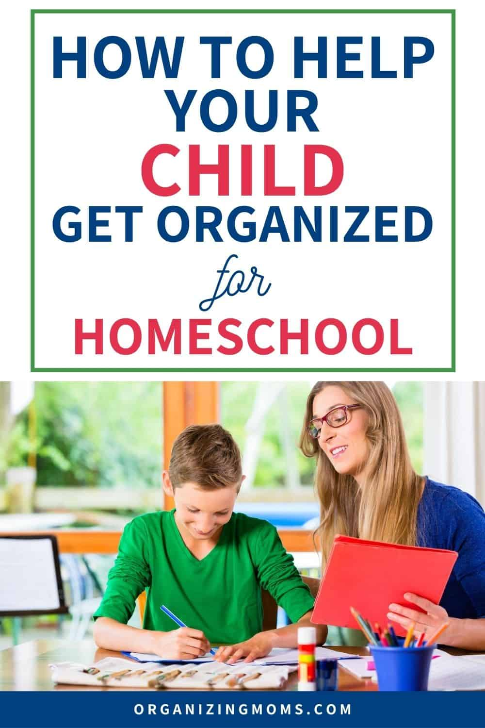 how to help your child get organized for homeschool