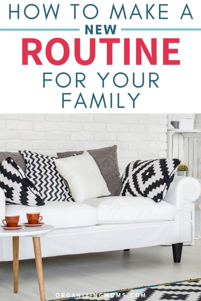 how to make a new routine for your family