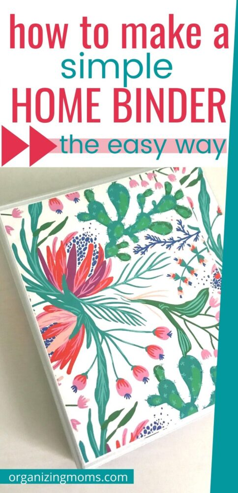 how to make a simple home binder the easy way