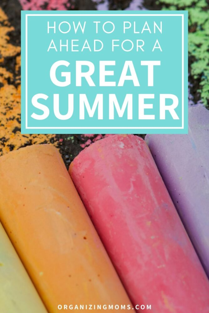 how to plan a great summer