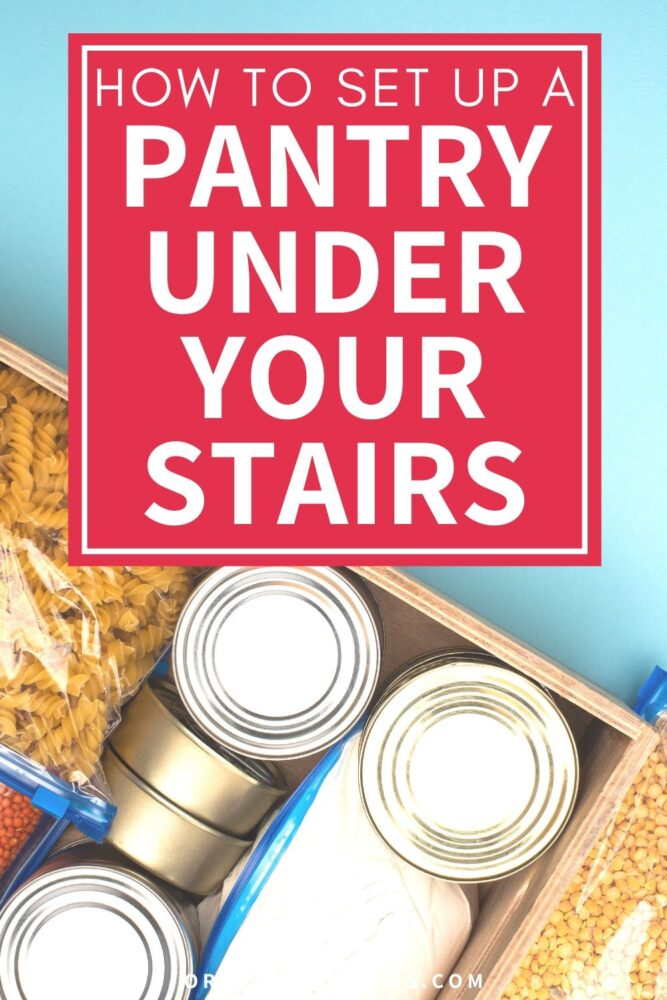 how to set up a pantry under your stairs